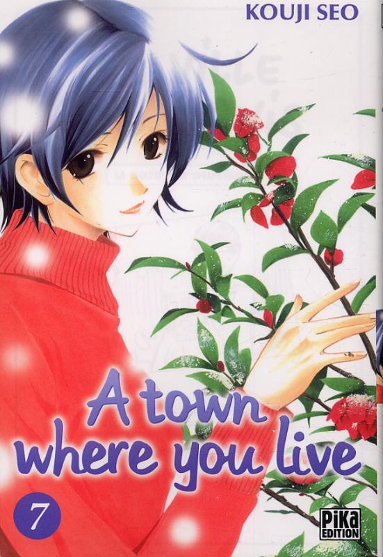 A Town where you live T7, manga chez Pika de Kouji