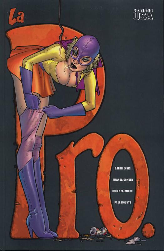 La Pro, comics chez Editions USA de Ennis, Conner, Mounts, Palmiotti