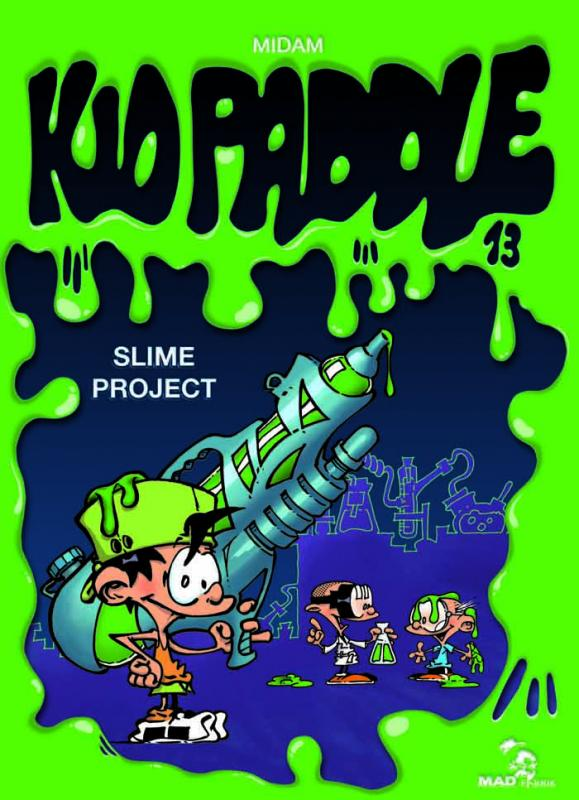 Kid Paddle T13 : Slime project (0), bd chez Mad Fabrik de Midam, Angèle