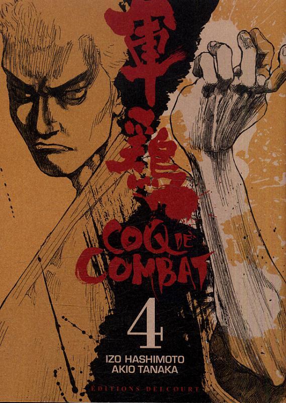 Coq de combat – réédition T4, manga chez Delcourt de Hashimoto, Tanaka