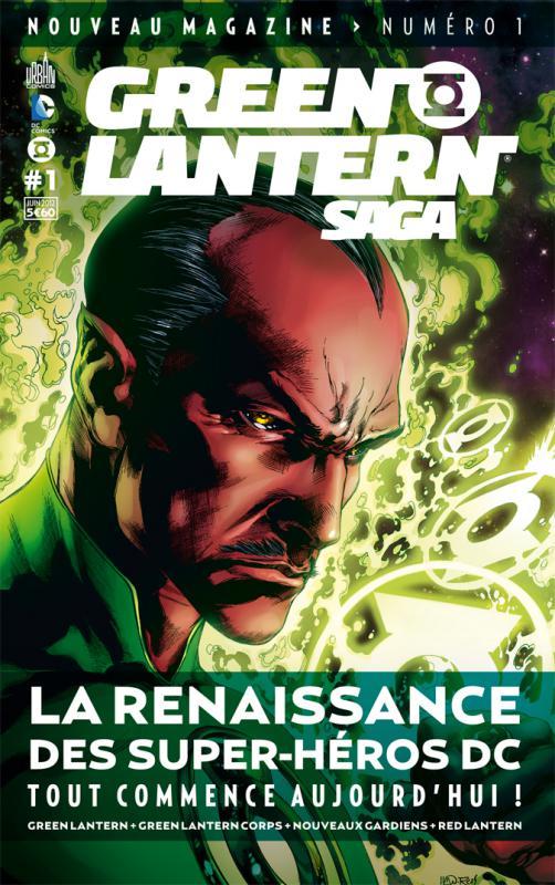 Green Lantern Saga T1, comics chez Urban Comics de Tomasi, Johns, Pasarin, Mahnke, Baron, Eltaeb, Reis