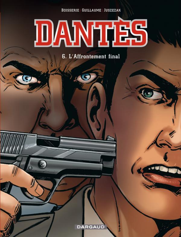 Dantès – Saison 1, T6 : L'affrontement final (0), bd chez Dargaud de Boisserie, Juszezak, Nardin