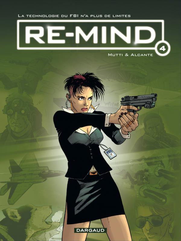 Re-mind T4, bd chez Dargaud de Alcante, Mutti, Hubert