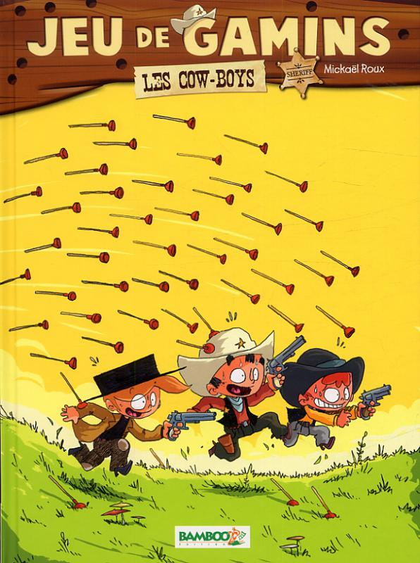 Jeu de gamins T2 : Les Cow-boys (0), bd chez Bamboo de Roux, Dawid