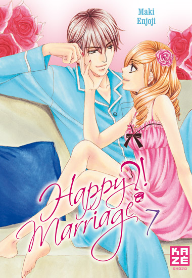 Happy marriage ?! – 1ère édition, T7, manga chez Kazé manga de Enjoji