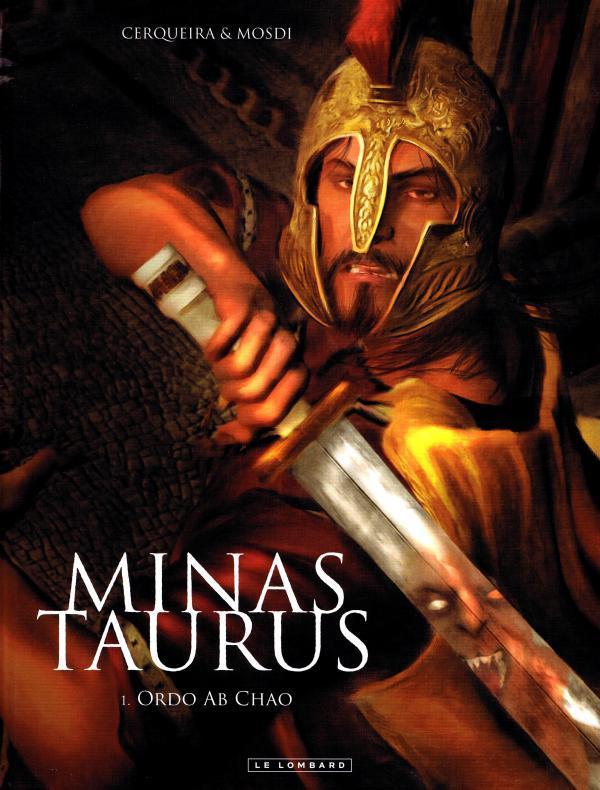 Minas Taurus T1 : Ordo ab chao (0), bd chez Le Lombard de Mosdi, Cerqueira