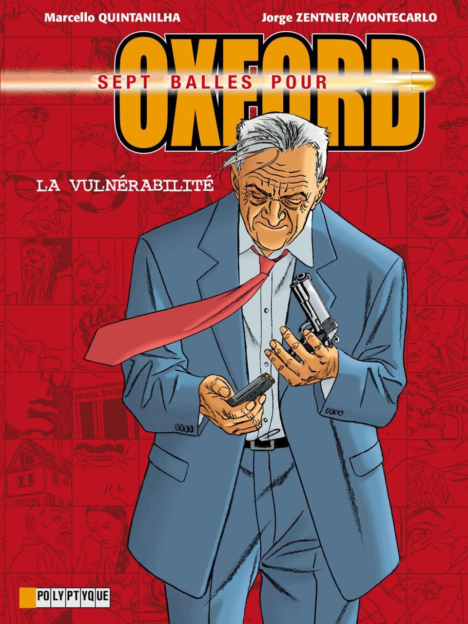 Sept balles pour Oxford T7 : La vulnérabilité (0), bd chez Le Lombard de Montecarlo, Zentner, Quintanilha, Usagi