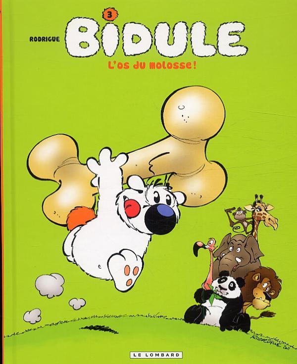 Bidule T3 : L'os du molosse (0), bd chez Le Lombard de Rodrigue, Marcy