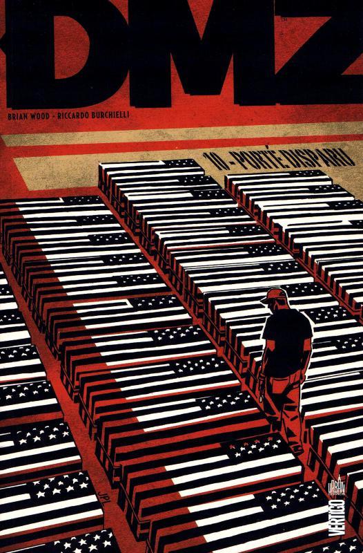 DMZ – Edition Hardcover, T9 : Porté disparu (0), comics chez Urban Comics de Wood, Lee, Bond, Gibbons, Kelly, Bermejo, Moon, Burchielli, Leon, Risso, Isaaks, Cox