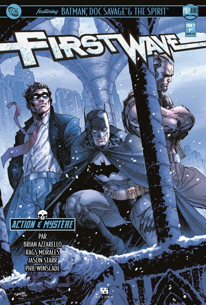 First Wave – Crossover, T2, comics chez Ankama de Starr, Azzarello, Morales, Winslade, Kindzierski, Ruffino, Lee