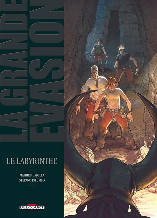 La Grande évasion T2 : Le labyrinthe (0), bd chez Delcourt de Gabella, Palumbo, Lou