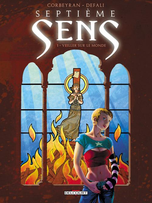 Septième sens T1 : Veiller sur le monde (0), bd chez Delcourt de Corbeyran, Defali, Sentenac