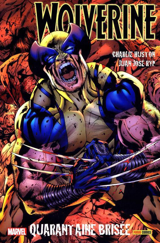 Wolverine - Le meilleur dans sa partie T2 : Quarantaine brisée (0), comics chez Panini Comics de Huston, Juan Jose Ryp, Mossa, Hitch