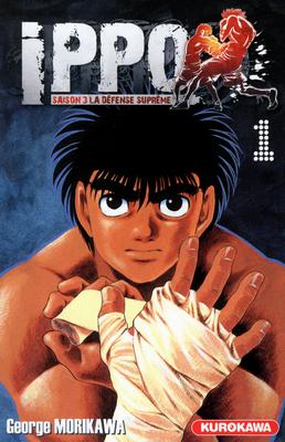 Ippo – Saison 3 - La défense suprême, T1, manga chez Kurokawa de Morikawa