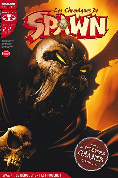 Les chroniques de Spawn T22 : Spawn : le dénouement est proche ! (0), comics chez Delcourt de Holguin, Hine, McFarlane, Haberlin, Tan, Capullo, Troy, Hannin