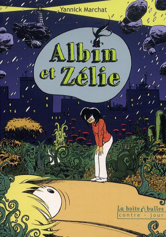 Albin et Zélie, bd chez La boîte à bulles de Marchat