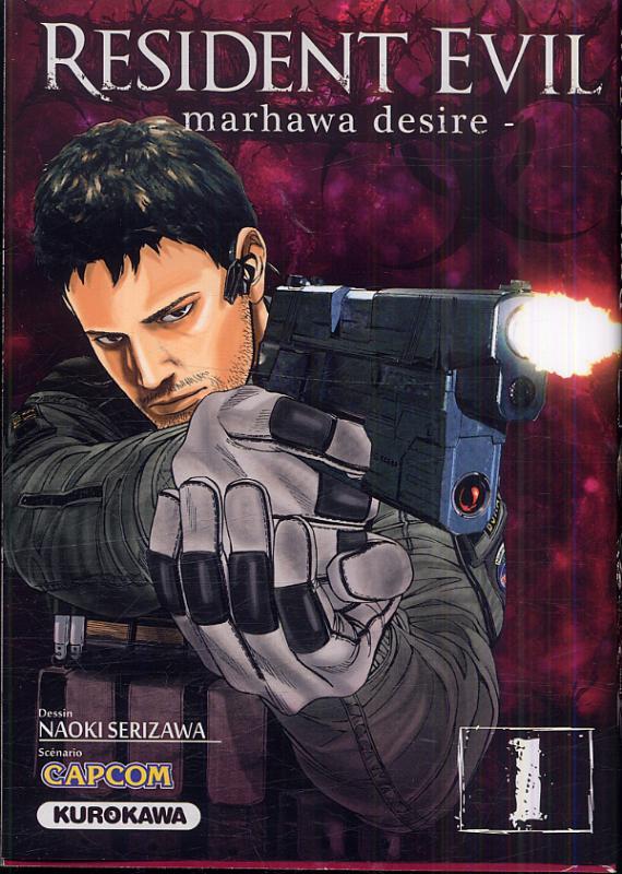 Resident evil - marhawa desire T1, manga chez Kurokawa de Capcom , Serizawa