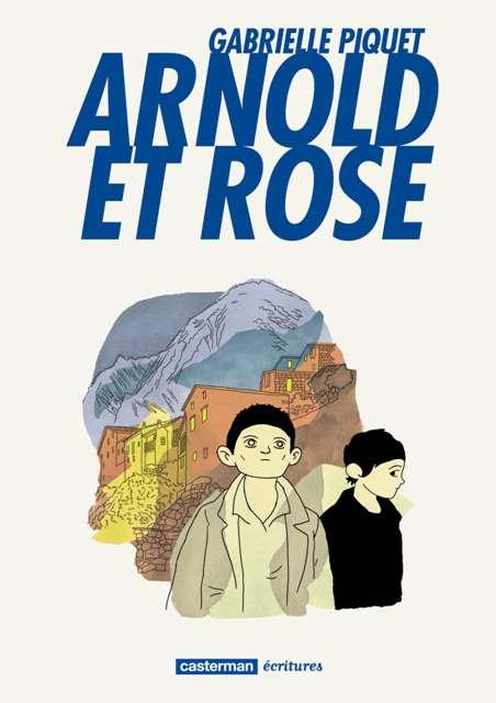 Arnold et Rose, bd chez Casterman de Piquet