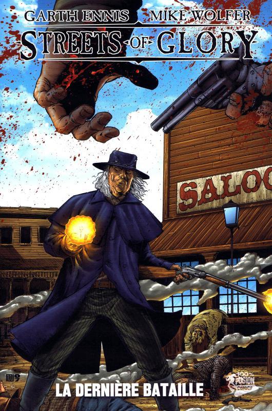 Streets of glory T1 : La dernière bataille (0), comics chez Panini Comics de Ennis, Wolfer, Waller, Dalhouse