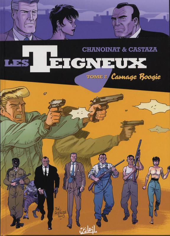 Les teigneux T2 : Carnage Boogie (0), bd chez Soleil de Chanoinat, Castaza, Thomas