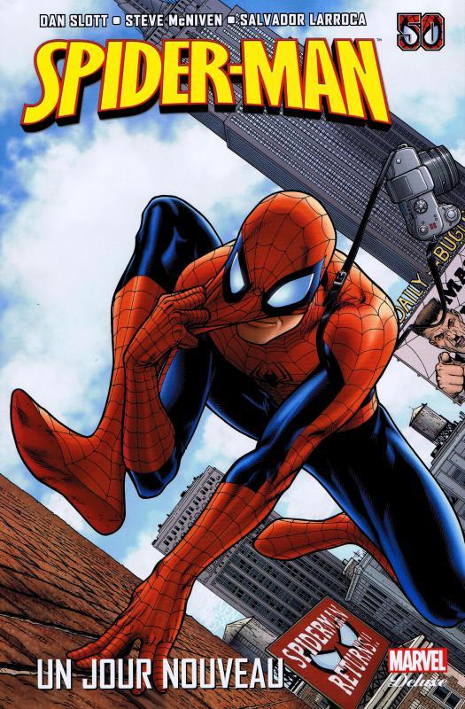 Spider-Man (revue) – Un jour nouveau - Marvel Deluxe, T1 : Un jour nouveau (0), comics chez Panini Comics de Slott, Guggenheim, Wells, Gale, McNiven, Jimenez, Bachalo, Larroca, Peru, Stewart, Keith, Fabela, Cox, Hollowell, Lanning