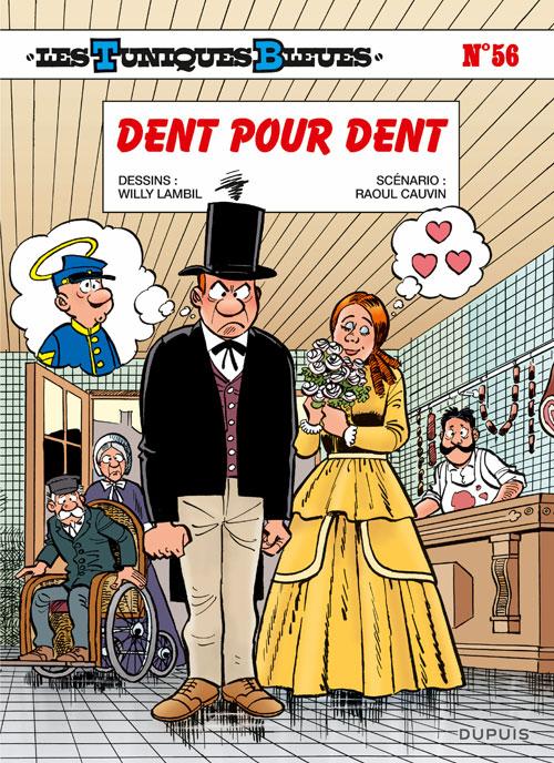 Les Tuniques bleues T56 : Dent pour dent (0), bd chez Dupuis de Cauvin, Lambil