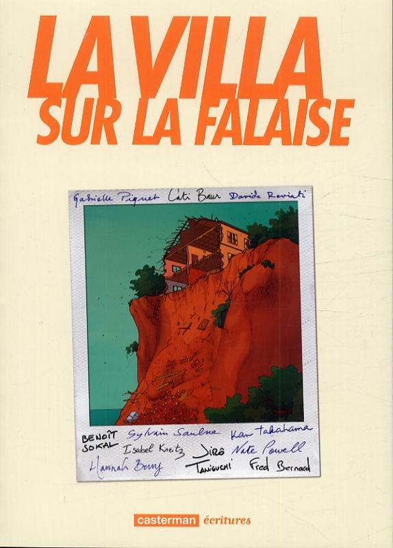 La Villa sur la falaise, bd chez Casterman de Saulne, Taniguchi, Takahama, Berry, Bernard, Sokal, Powell, Baur, Piquet, Reviati, Kreitz