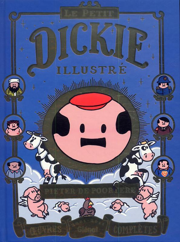 Dickie T3 : Le petit Dickie illustré (0), bd chez Glénat de de Poortere