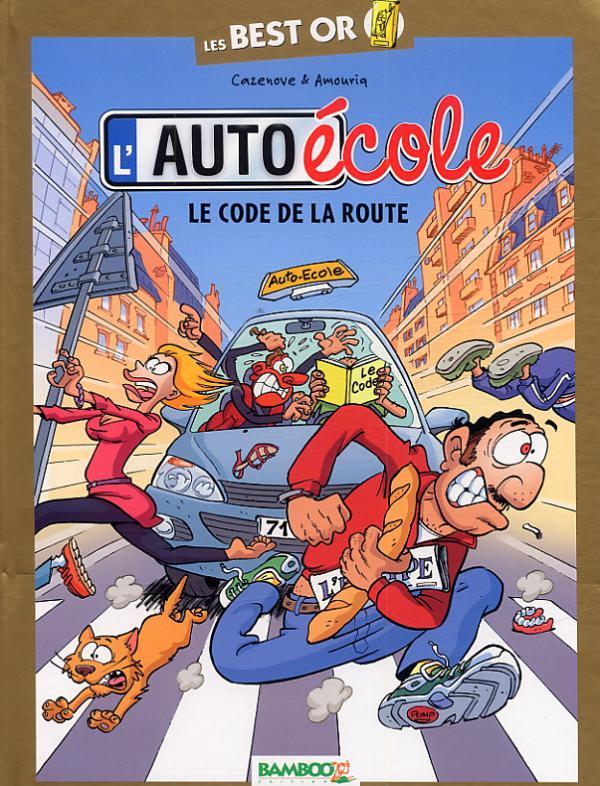 L'Auto école : Best or - Le code de la route (0), bd chez Bamboo de Cazenove, Amouriq, Mirabelle, Amouriq