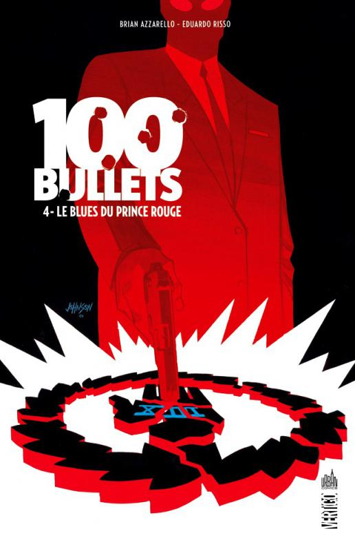 100 Bullets – Edition Hardcover, T4 : Le blues du prince rouge (0), comics chez Urban Comics de Azzarello, Risso, Mulvihill, Johnson