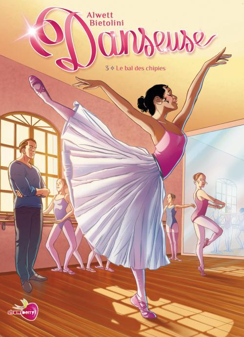 Danseuse T3 : Le bal des chipies (0), bd chez Soleil de Alwett, Bietolini, Pesci