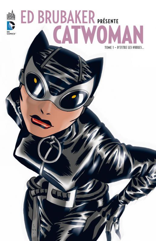 Ed Brubaker présente Catwoman T1 : D'entre les ombres... (0), comics chez Urban Comics de Brubaker, Cooke, Shanower, Stewart, Oeming, Hanley, Allred, Hollingsworth, McCraw