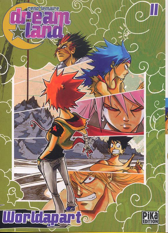 Dreamland  T11 : Worldapart (0), manga chez Pika de Lemaire