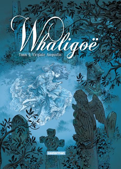 Whaligoë T1, bd chez Casterman de Yann, Augustin, Alquier