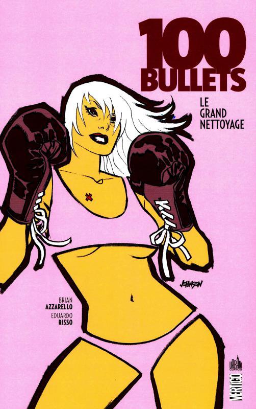 100 Bullets – Edition Softcover, T16 : Le grand nettoyage (0), comics chez Urban Comics de Azzarello, Risso, Mulvihill, Johnson