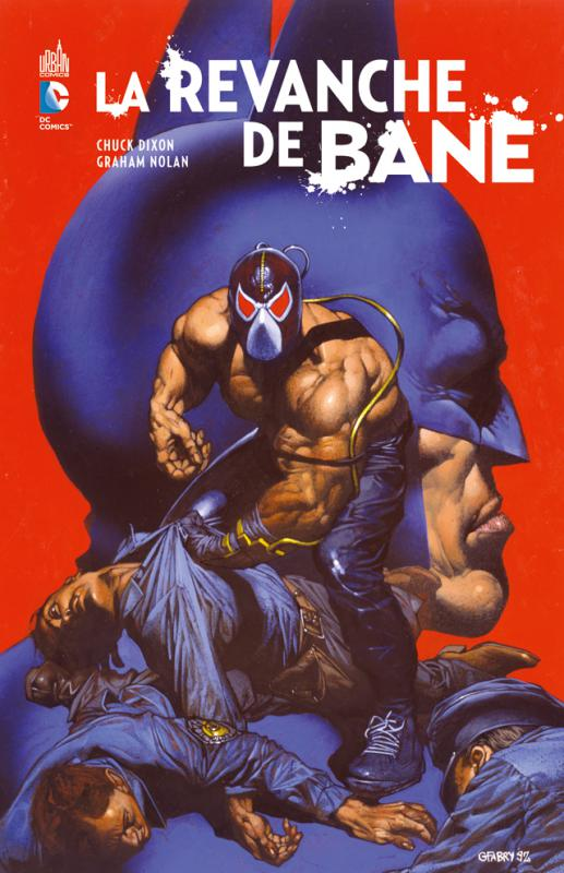 La revanche de Bane, comics chez Urban Comics de Beatty, Dixon, Nolan, Roy, Miller, Giddings, Barreto, Fabry