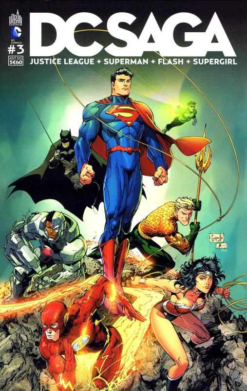 DC Saga T3, comics chez Urban Comics de Buccellato, Perez, Johnson, Manapul, Green, Johns, Scott, Asrar, Lee, Scott, Sinclair, Mounts, Eltaeb, Capullo
