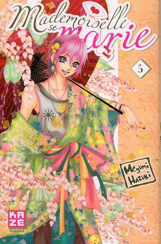 Mademoiselle se marie T5, manga chez Kazé manga de Hazuki