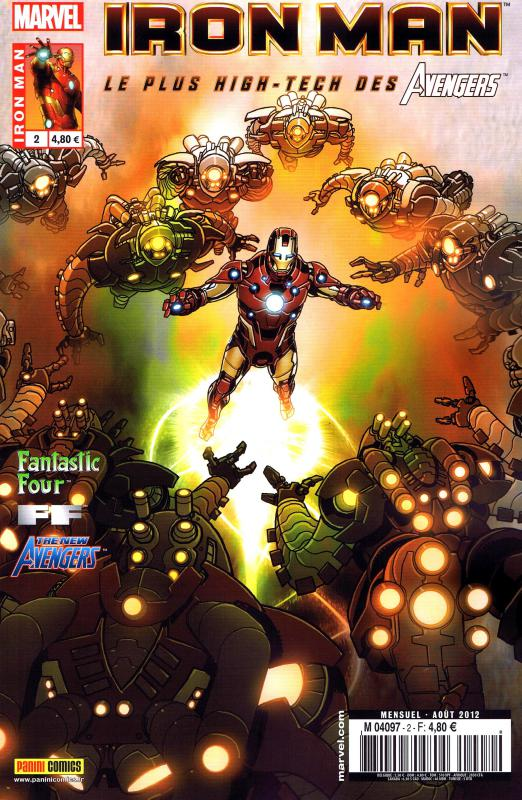 Iron Man (revue) – V 1, T2 : A jamais (0), comics chez Panini Comics de Hickman, Fraction, Bendis, Conrad, Larroca, Alanguilan, Bobillo, Epting, Magyar, Doyle, Deodato Jr, Dalrymple, Yu, Bellaire, Sotomayor, Beredo, d' Armata, Tartaglia, Mounts, Villarubia