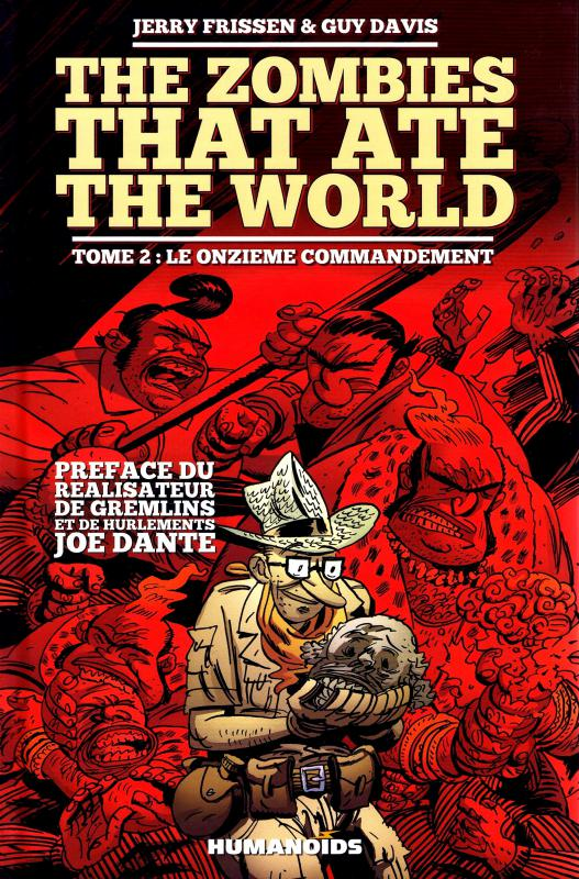 The Zombies that ate the world T2 : Le onzième commandement (0), comics chez Les Humanoïdes Associés de Frissen, Davis, Kirchoff