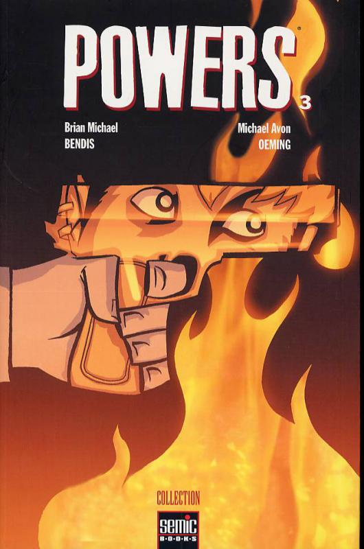 Powers – 1ère édition - Semic, T3 : Groupies (0), comics chez Semic de Bendis, Oeming, Garrahy, Fantazis