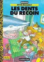 Jérôme Moucherot T1 : Les dents du recoin (0), bd chez Le Lombard de Boucq