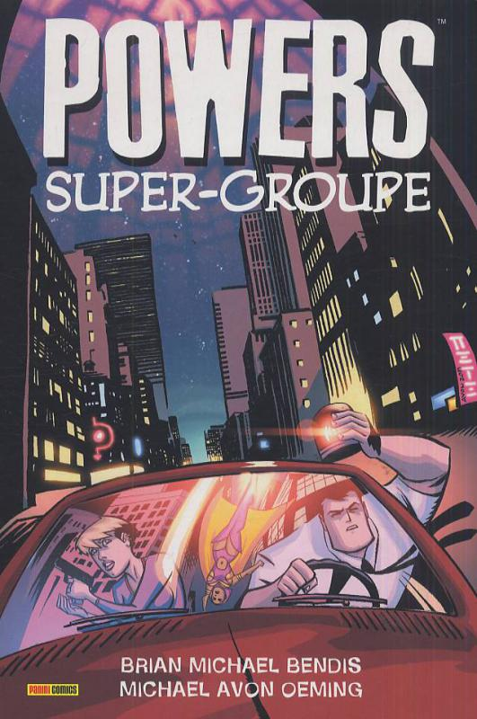Powers T4 : Super-Groupe (0), comics chez Panini Comics de Bendis, Oeming, Pantazis