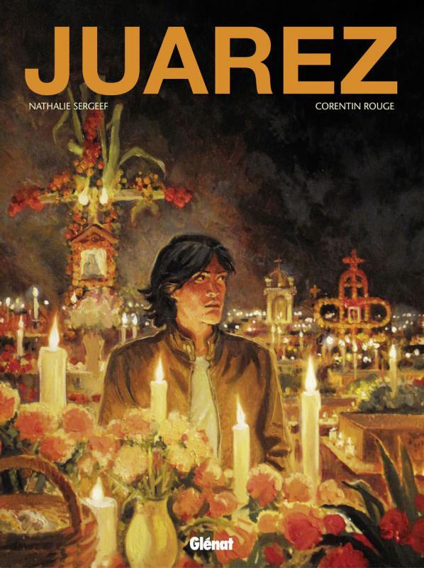 Juarez, bd chez Glénat de Sergeef, Rouge