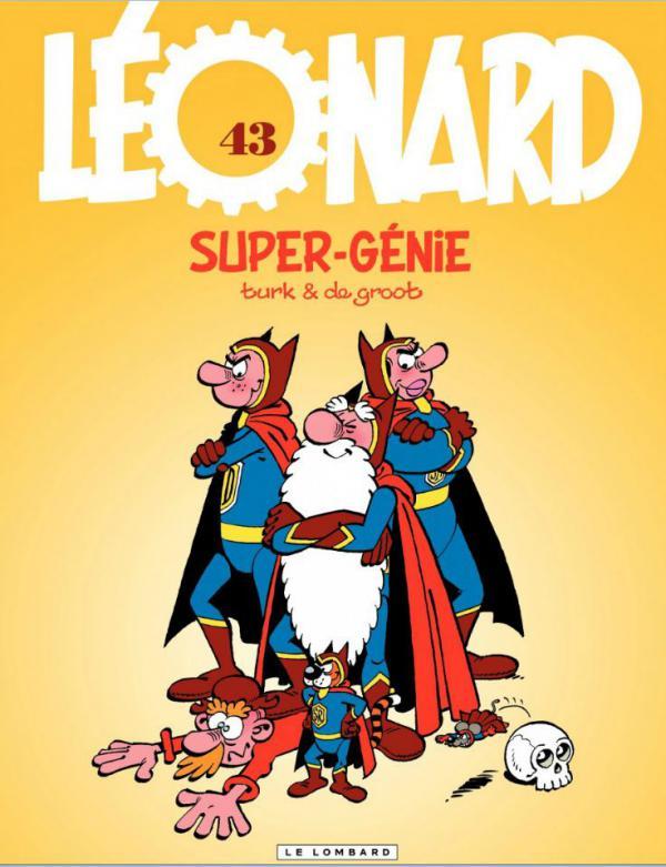 Léonard T43 : Super-génie (0), bd chez Le Lombard de de Groot, Turk, Kael