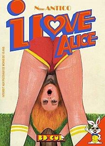 I love Alice, bd chez Les Requins Marteaux de Antico