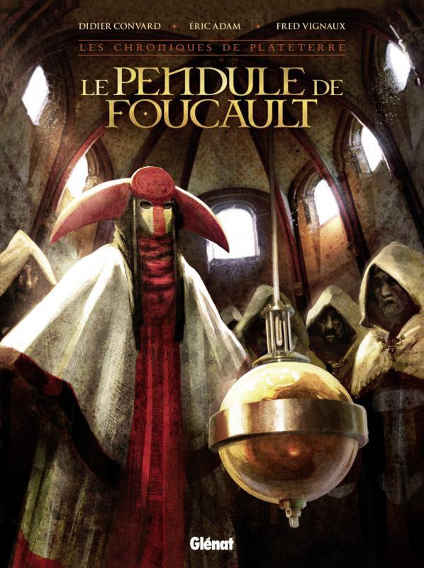 Le Pendule de Foucault, bd chez Glénat de Adam, Convard, Vignaux