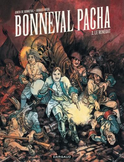 Bonneval pacha T2 : Le renégat (0), bd chez Dargaud de de Bonneval, Micol