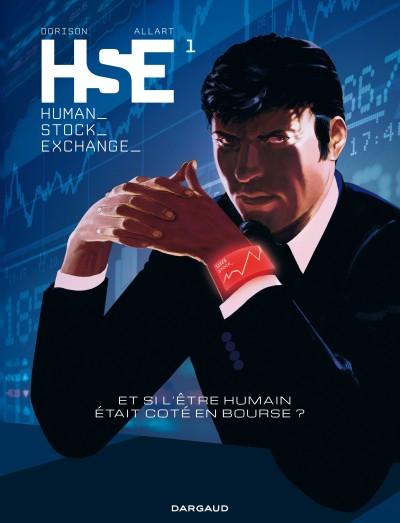 HSE ( Human Stock Exchange) T1, bd chez Dargaud de Dorison, Allart, Bessonneau, Chagnaud