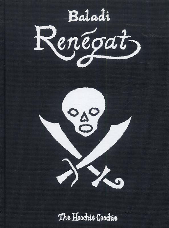 Renégat, bd chez The Hoochie Coochie de Baladi